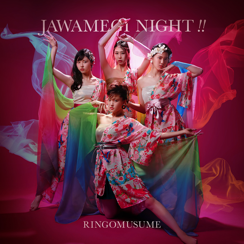 JAWAMEGI NIGHT/RINGOMUSUME